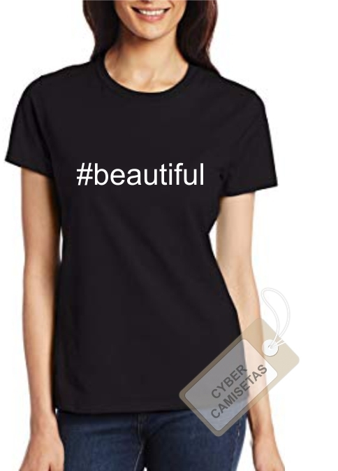 Camiseta Chica #beautiful